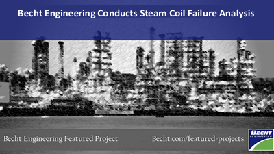 Becht Steam Coil Failure Analysis