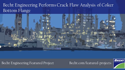 Crack Flaw Analysis of Coker Bottom Flange